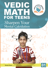 Vedic Math for School Kids Level 01 ( 11 years & Above)