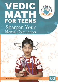 Vedic Math for School Kids Level 02 ( 11 years & Above)