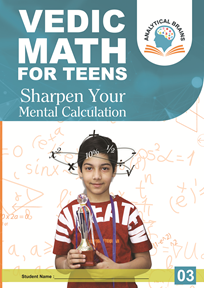 Vedic Math for School Kids Level 03 ( 11 years & Above)